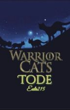 Warrior Cats - Tode by Eule215