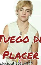 Juego de placer -hot Ross Lynch- by SoleeBZRVLM