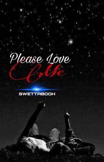 Please Love me( Book 1)