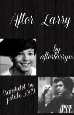 After (Larry, AU) GERMAN (Slow Updates) by potato_1309