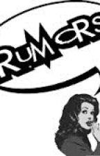 Rumors by Pheelz16