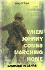When Johnny Comes Marching Home - Exercise in Genre by angerbda