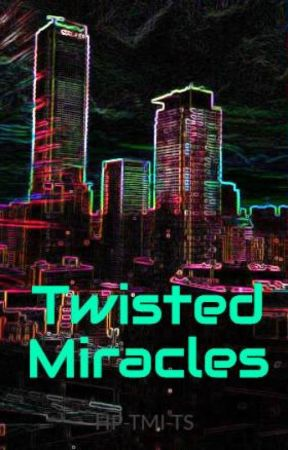 Twisted Miracles by HP-TMI-TS