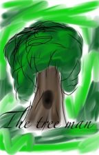 The Tree Man by Zapper728