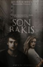 SON BAKIŞ ~ Son Durak Serisi 1 by hayallerleysayan