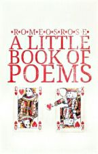 A Little Book of Poems by RomeosRose