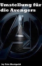 Umstellung für die Avengers by TrisMerigold