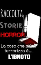 RACCOLTA STORIE HORROR by ClacliBraveFrost