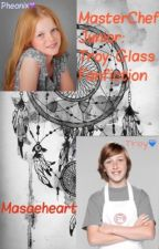 MasterChef Junior: Troy Glass fanfiction  by Casually_Despairing