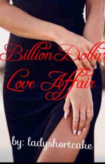 Billion Dollar Love Affair