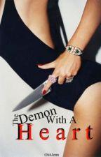 The Demon With A Heart by OhhJenn