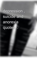 depression , suicide and anorexia quotes ♡ by d3pressi0n