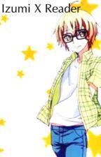 [Love Stage!!] Izumi x Reader by Haileyt2013