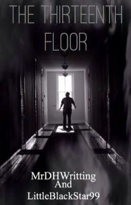 The thirteenth floor oh hold wattpad for 13th floor story