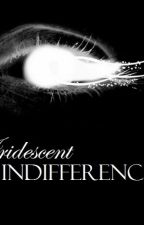 Iridescent Indifference by UnsparklyUnicorn