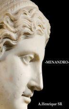 Menandro - um conto neo-pagão by AHenriqueSr