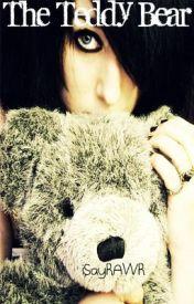 The Teddy Bear by isayrawr