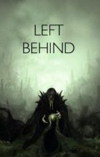 Left Behind by Tenebris_Insanity
