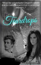 The Teardrops in my eyes (Luke Hemmings FF) by Personal_Nightmare