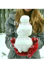 Phoebe Calaway's Countdown to Christmas by August_Crown