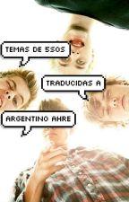 Temas de 5sos traducidos a argentino ahre by lukebubbles_