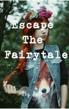 Escape The FairyTale by xflying_high_aleks