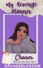 My Revenge Planner by savageblossom