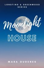 Moonlight House (Book 2, Bellesea & City Series) by moudenes