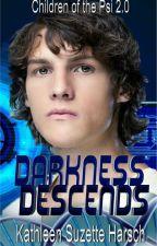 DARKNESS DESCENDS (Children of the Psi 2.0) by KathleenSHarsch