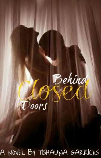Behind Closed Doors (#Wattys2015)
