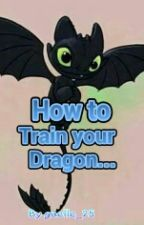 How to train your Dragon by gaelle_25