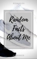 Random Facts About Me :) by victorious28