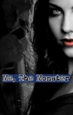 Me, The Monster by what_even_isthis