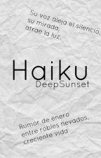 Haiku by DeepSunset