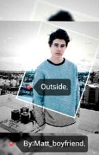 Outside  (Nash Grier y tu) by Matt_boyfriend