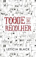 Toque de Recolher (DEGUSTAÇÃO) by LeticiaBlack