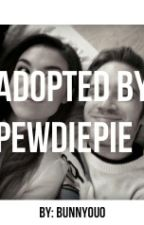 Adopted by pewdiepie by BunnyOuO