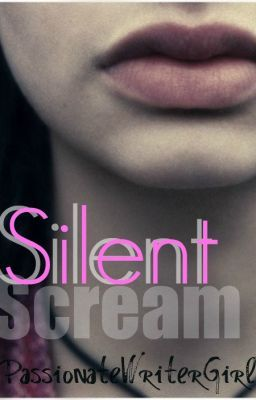 Silent Scream (Hiatus)
