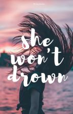 She Won't Drown by Philophobiv
