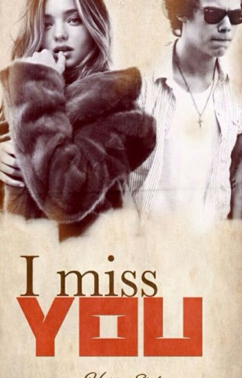 i miss you  |Harry styles|