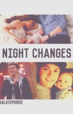 Night Changes [N.H] by saluteperrie