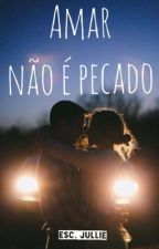 | AMAR NÃO É PECADO | by gnomolilas1