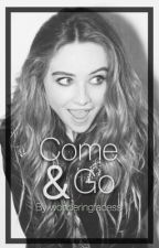 Come and Go: Laya Fanfic by wonderingfacess