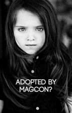 ADOPTED BY MAGCON? by httpseIcouth