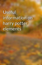 Useful information on harry potter elements by hareep23