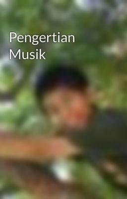 Pengertian Musik