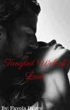 Tangled Web of Love (On hold) by book-lover4ever