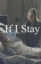 If I Stay (a Pentatonix fanfiction) by ptxaholic22