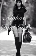 Alphas Bad Girl by Akala_Irving