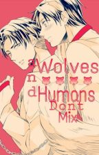 Wolves & Humans Don't Mix [ Ereri / Riren ] by KawaiiZack
